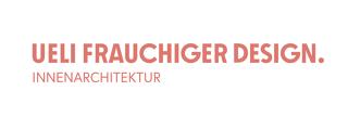 Ueli Frauchiger Design | Fachhändler