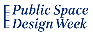 Public Space Design Week | Global Design Agenda