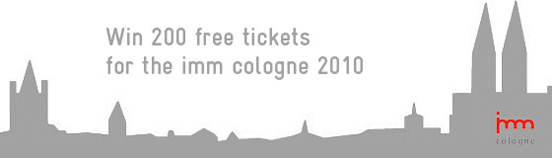 Win free entrance tickets to IMM 2010 in Cologne