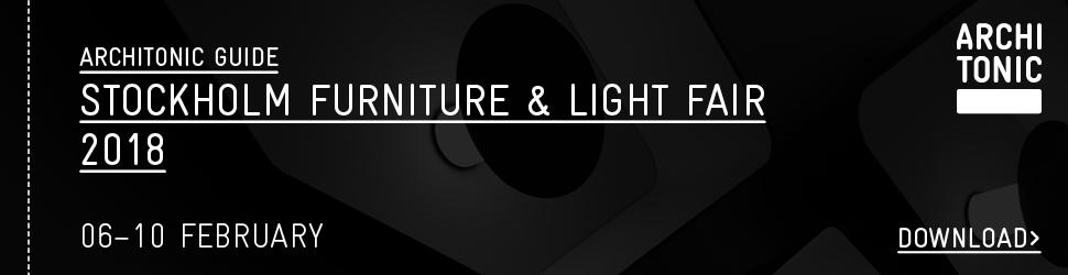 Stockholm Furniture & Light Fair 2018 Architonic Guide