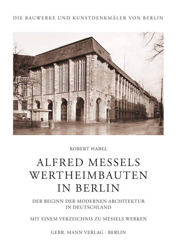 Alfred Messels Wertheimbauten in Berlin | News