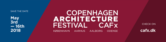 Copenhagen Architecture Festival x 2018 | Fairs