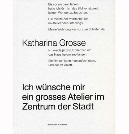 Katharina Grosse. I'd like a large studio in the centre of town | Architecture