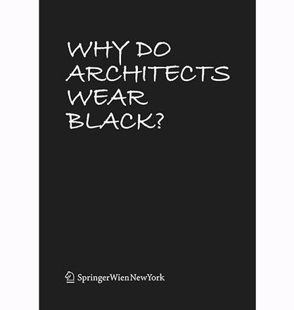 Why Do Architects Wear Black? | News