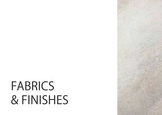 FABRICS & FINISHES