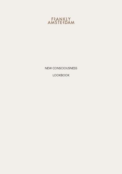 NEW CONSCIOUSNESS LOOKBOOK