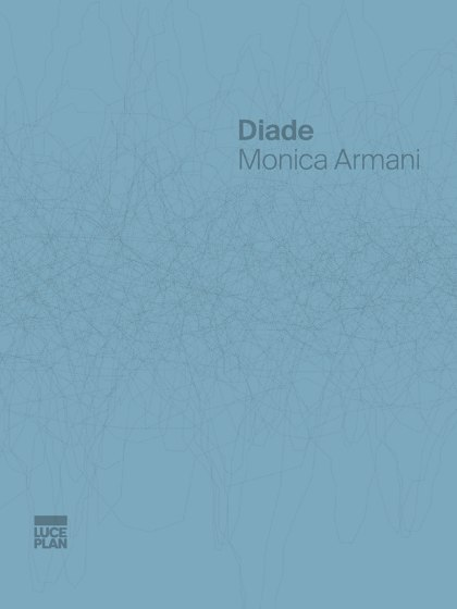 Diade | Monica Armani