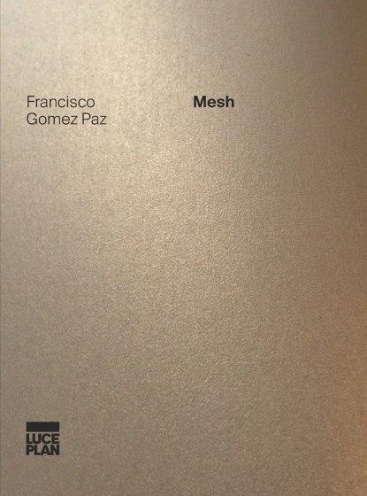 Mesh | Francisco Gomez Paz