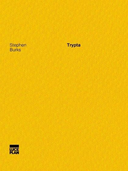 Trypta   Stephen Burks
