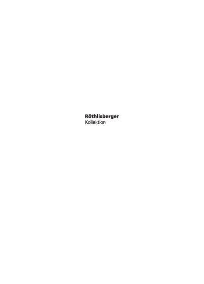 Röthlisberger Collection 2019
