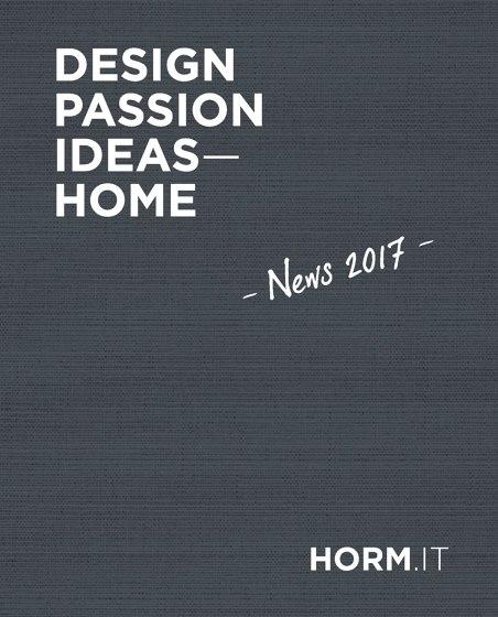 Horm | Design, Passion, Ideas - Home | News 2017
