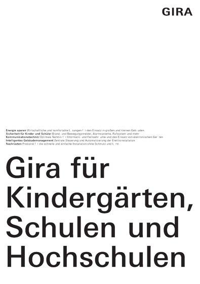Gira für Kindergärten, Schulen und Hochschulen