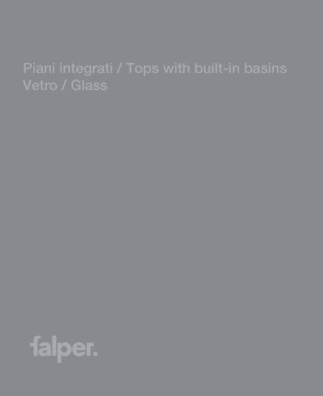 Piani integrati / Tops with built-in basins - Vetro / Glass