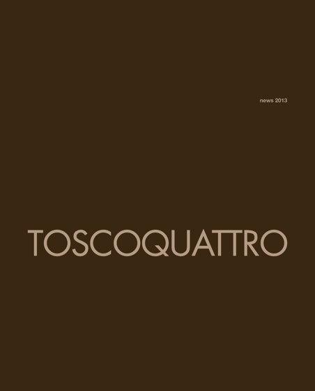 Toscoquattro Novita 2013