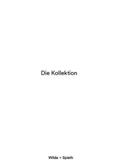 Wilde + Spieth / Die Kollektion