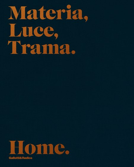 Home | Materia, Luce, Trama