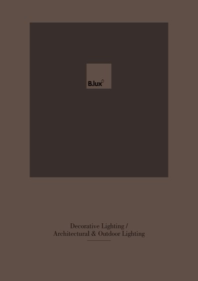 B.LUX Dekorative / Architectural & Outdoor Lighting 2016