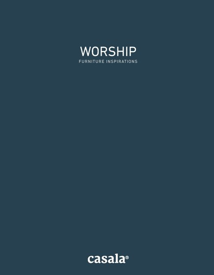WORSHIP - FURNITURE INSPIRATIONS