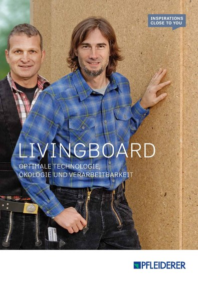 Livingboard | Optimale Technologie, Ökologie und Verarbeitbarkeit