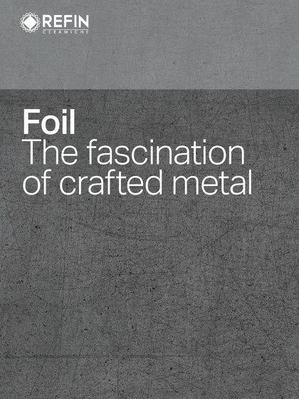 Foil The fascination of crafted metal