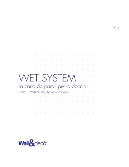 Wet System 2017