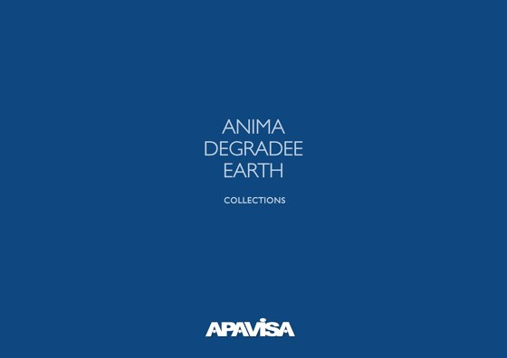 Anima / Degradee / Earth Collections
