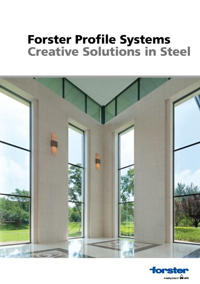 Forster Profile Systems – Creative Solutions in Steel