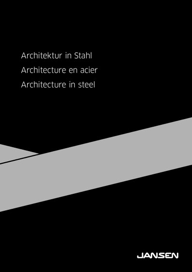 Architektur in Stahl / Architecture en acier / Architecture in steel