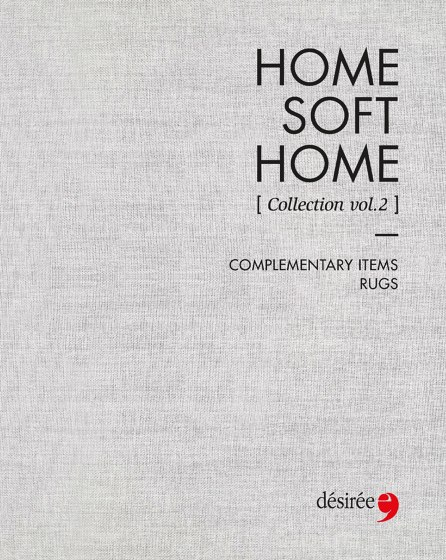 HOME SOFT HOME | COMPLEMENTARY ITEMS & RUGS
