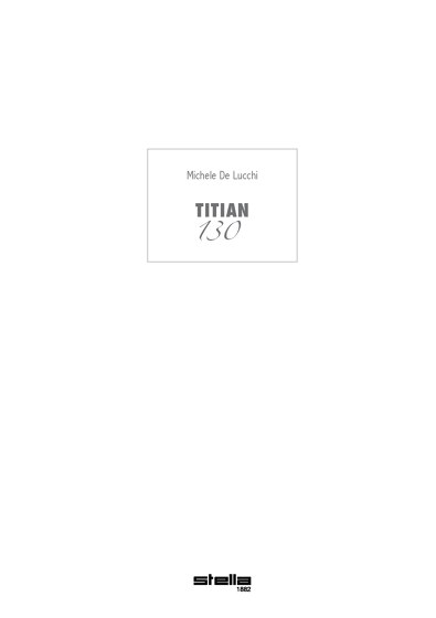 Titian Series / 130 Series