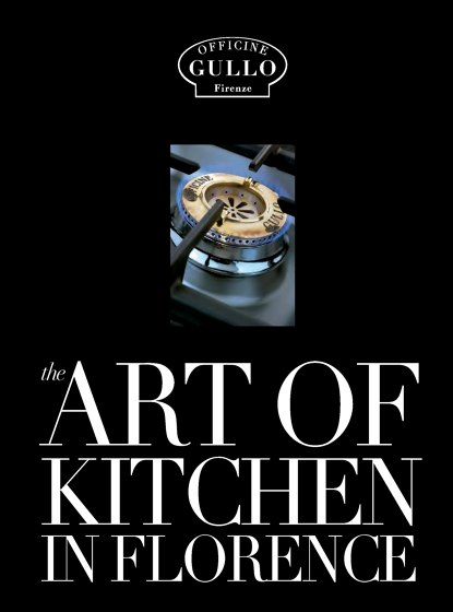 Officine Gullo The Art of Kitchen in Florence