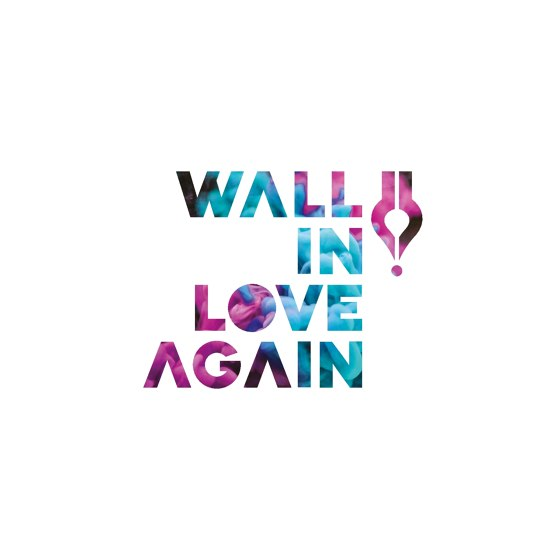 WALL IN LOVE AGAIN