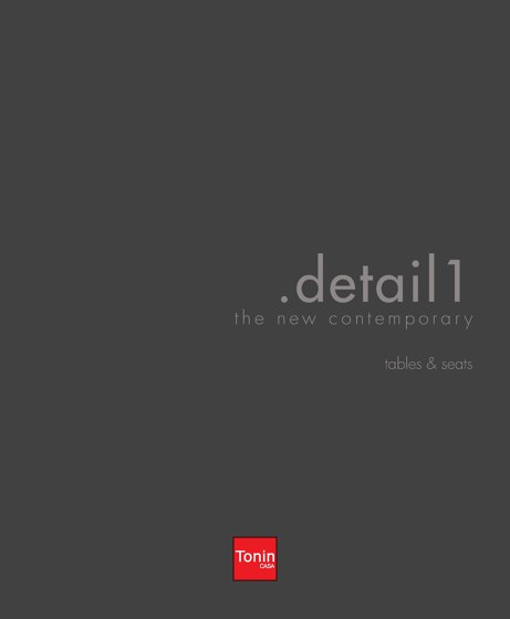 Tonin Casa - Detail 1 Tables&Seats