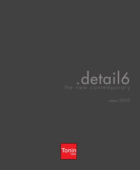 Tonin Casa - Detail 6 The New Contemporary