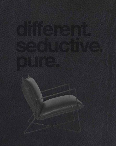 Different. Seductive, Pure.