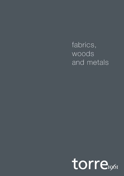 Fabrics, Woods and Metals