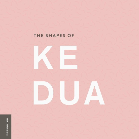 THE SHAPES OF KEDUA