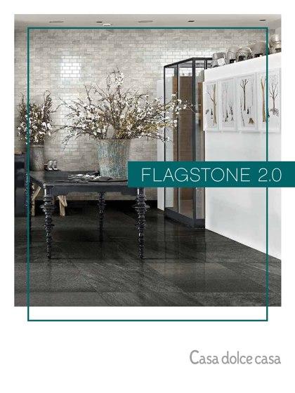 FLAGSTONE 2.0 | Casa dolce casa