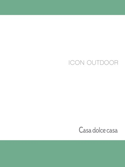 ICON OUTDOOR | Casa dolce casa