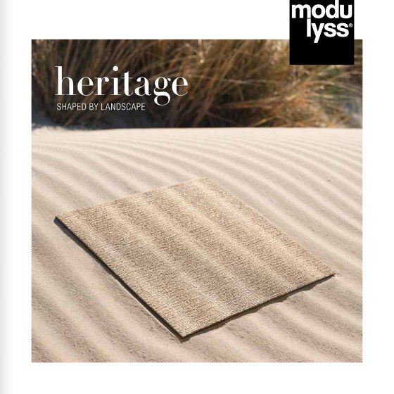 heritage SHAPED BY LANDSCAPE