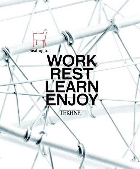 Tekhne work-rest-learn-joy 2012