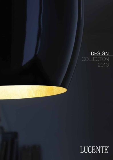 Lucente Design Collection 2013