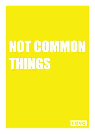 COVO Not Common Things 2013