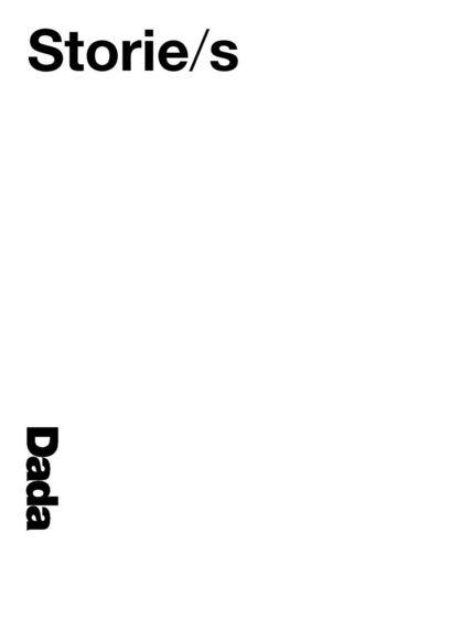 Dada Storie/s 2013