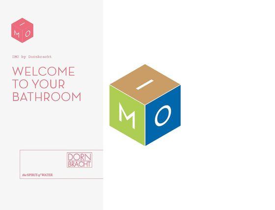 IMO - Welcome to your Bathroom