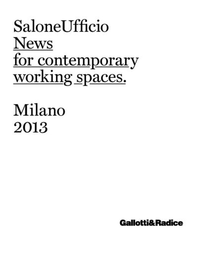 News for contemporary working spaces 2013
