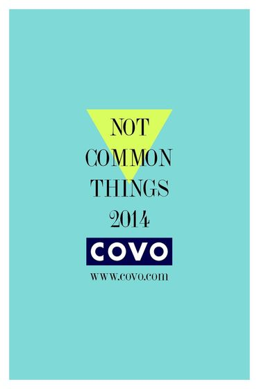 COVO Not Common Things 2014