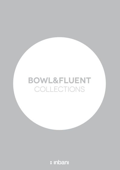 Bowl & Fluent Collections 2014