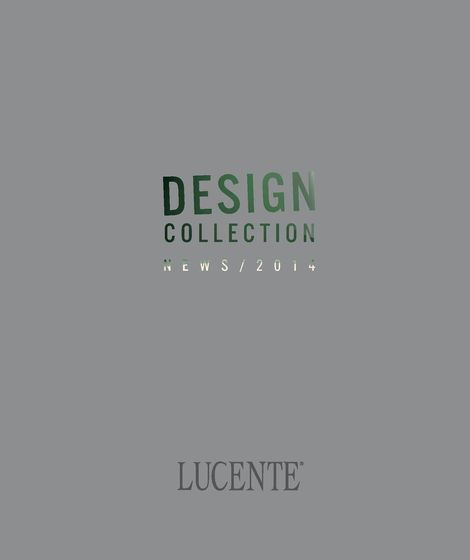 Lucente Design Collection 2014
