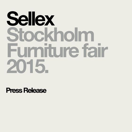 Sellex – Stockholm Furniture Fair 2015